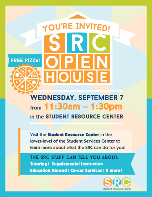 Student Resource Center Open House flyer